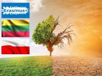 """Uwaga! Klimat! Obudźcie się! Działajcie"""" – projekt realizowany w ramach programu Erasmus +"""